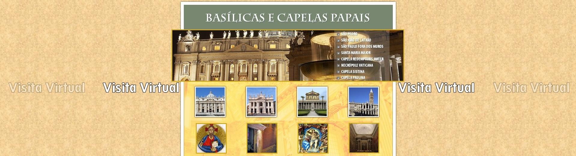 Visita Virtual das Capelas e basílicas Papais