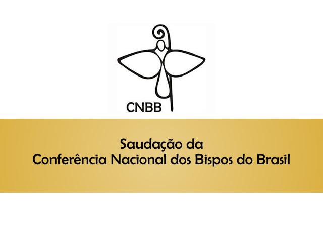CNBB saúda os Bispos