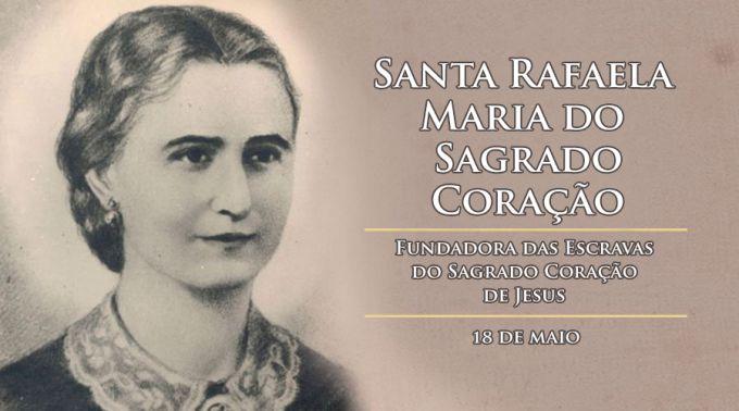 Hoje é celebrada Santa Rafaela Maria do Sagrado Coração, religiosa espanhola