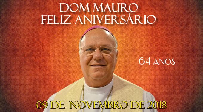 FELIZ ANIVERSÁRIO ao nosso Arcebispo Dom Mauro